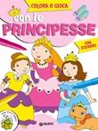 Colora e gioca con le principesse. Con adesivi Libro di