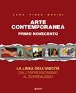 Arte contemporanea. Ediz. illustrata Libro di  Lara Vinca Masini