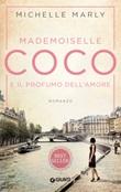 Mademoiselle Coco e il profumo dell'amore Ebook di  Michelle Marly