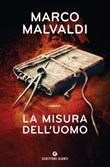 La misura dell'uomo Ebook di  Marco Malvaldi