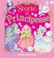 Storie di principesse. Ediz. a colori Libro di  Paola Mulazzi