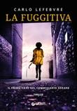 La fuggitiva Libro di  Carlo Lefebvre