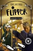 Flipper. Sauveur & Figlio. Vol. 2: Libro di  Marie-Aude Murail