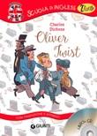 Oliver Twist. Con traduzione e dizionario. Ediz. bilingue. Con CD-Audio Libro di  Charles Dickens
