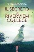 Il segreto di Riverview College Libro di  Susanne Goga
