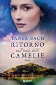 Ritorno sull'isola delle camelie Ebook di  Tabea Bach