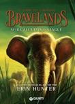 Sfida all'ultimo sangue. Bravelands. Le terre del coraggio Ebook di  Erin Hunter