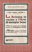 La scienza in cucina e l'arte di mangiar bene Ebook di  Pellegrino Artusi