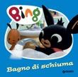 Bagno di schiuma. Bing Ebook di  Silvia D'Achille