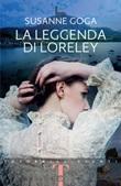 La leggenda di Loreley Ebook di  Susanne Goga