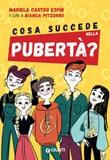 Cosa succede nella pubertà? Ebook di  Mariela Castro Espin