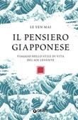 Il pensiero giapponese. Viaggio nello stile di vita del Sol Levante Ebook di  Le Yen Mai