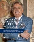 Patrizio Cipollini. L'arte dell'accoglienza Ebook di  Giuseppe Calabrese