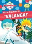 Nix e Fulmen in «Valanga!». Meteoheroes Ebook di  Alessia Di Giovanni