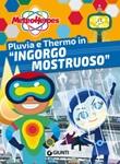 Pluvia e Thermo in «Ingorgo mostruoso». Meteoheroes Ebook di  Alessia Di Giovanni