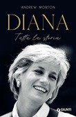 Diana. Tutta la storia Ebook di  Andrew Morton