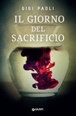 Il giorno del sacrificio Ebook di  Gigi Paoli