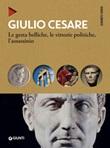 Giulio Cesare. Le gesta belliche, le vittorie politiche, l'assassinio Ebook di  Guido Clemente