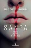 Sanpa, madre amorosa e crudele Ebook di  Fabio Cantelli Anibaldi