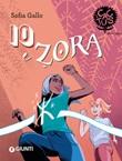 Io e Zora Ebook di  Sofia Gallo