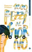 1000 pezzi al giorno Ebook di  Francesco D'Adamo