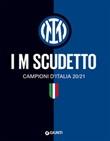I M scudetto. Campioni d'Italia 20/21 Ebook di