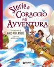 Storie di coraggio e di avventura Ebook di  Marie-Aude Murail