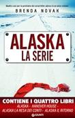 Alaska. La serie Ebook di  Brenda Novak
