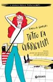 Tutto fa curriculum Ebook di  Emilia Garuti