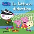La fattoria didattica. Peppa Pig Ebook di  Silvia D'Achille