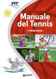Manuale del tennis. I primi passi Ebook di
