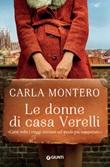 Le donne di casa Verelli Ebook di  Carla Montero