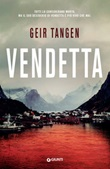 Vendetta Ebook di  Geir Tangen