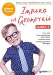 Imparo la geometria. Classi 2-3 Libro di  Chiara Barausse, Daniela Lucangeli, Marta Todeschini