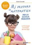 Mi preparo in matematica per la scuola primaria Libro di  Cesare Cornoldi