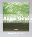Amos Gitai. Percorsi. Catalogo della mostra (Milano, 2 dicembre 2014-1 febbraio 2015). Ediz. illustrata Libro di