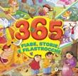 365 fiabe, storie e filastrocche. Ediz. a colori Libro di