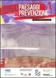 I Paesaggi della prevenzione. Strumenti metodologici e operativi nell'alleanza fra sanità e scuola. Guida per promotori della salute Libro di