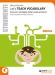 Let's teach vocabulary. Lessico e strategie nella scuola primaria Libro di  Marco Gianolio