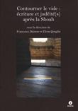 Contourner le vide : écriture et judéité(s) après la Shoah Libro di