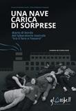 Una nave carica di sorprese. Diario di bordo del laboratorio teatrale «tra il fare e l'essere» Libro di  Antonia Torchi
