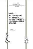 Trinità e Cristofania: un'armonia cosmoteandrica (Raimon Panikkar 1918-2010) Libro di  Saulo Monti