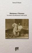 Marianna e Vincenzo. La vostra vita attraverso i miei occhi Libro di  Teresa Di Stazio
