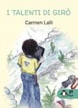 I talenti di Girò Libro di  Carmen Lalli