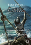 Cortés. La conquista del Messico Ebook di  Luigi Lunari
