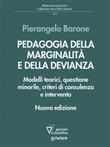 Pedagogia della marginalità e della devianza. Modelli teorici e specificità minorile Ebook di  Pierangelo Barone, Pierangelo Barone