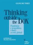 Thinking outside the box. Pandemia e geopolitica: i nuovi assetti globali Ebook di  Gianluigi Torzi, Gianluigi Torzi