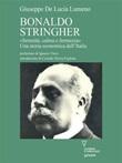 Bonaldo Stringher. «Serenità, calma e fermezza». Una storia economica dell'Italia Ebook di  Giuseppe De Lucia Lumeno