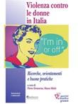 Violenza contro le donne in italia. Ricerche, orientamenti e buone pratiche Ebook di