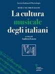 La cultura musicale degli italiani Ebook di